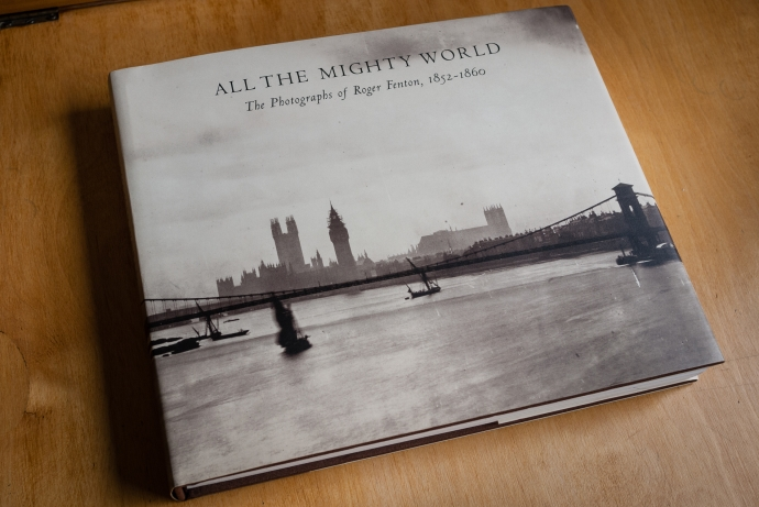 All The Mighty World, Roger Fenton